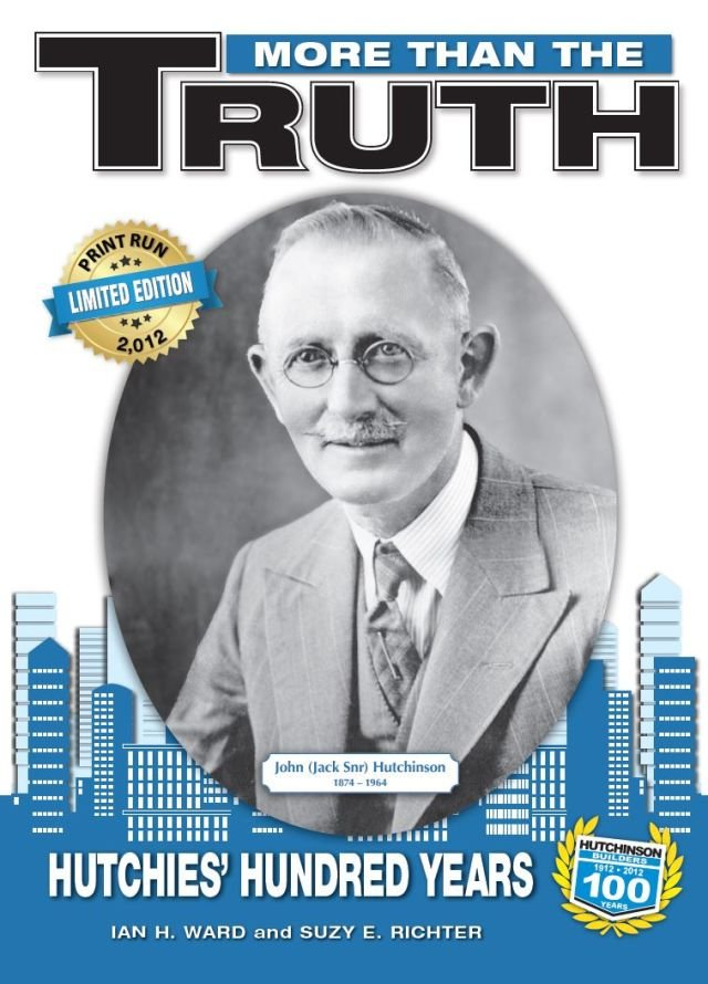 More Than The Truth: Hutchies' Hundred Years